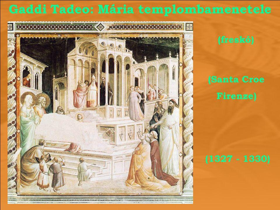 Gaddi Tadeo: Mária templombamenetele (1327 - 1330) (freskó) (Santa Croe Firenze)