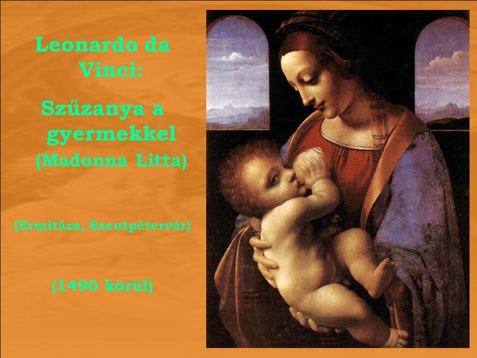 Leonardo da Vinci: Szűzanya a gyermekkel (Madonna Litta) (Ermitázs, Szentpétervár) (1490 körül)