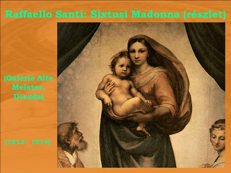 Raffaello Santi: Sixtusi Madonna (részlet) (1513 - 1514) (Galerie Alte Meister, Drezda)