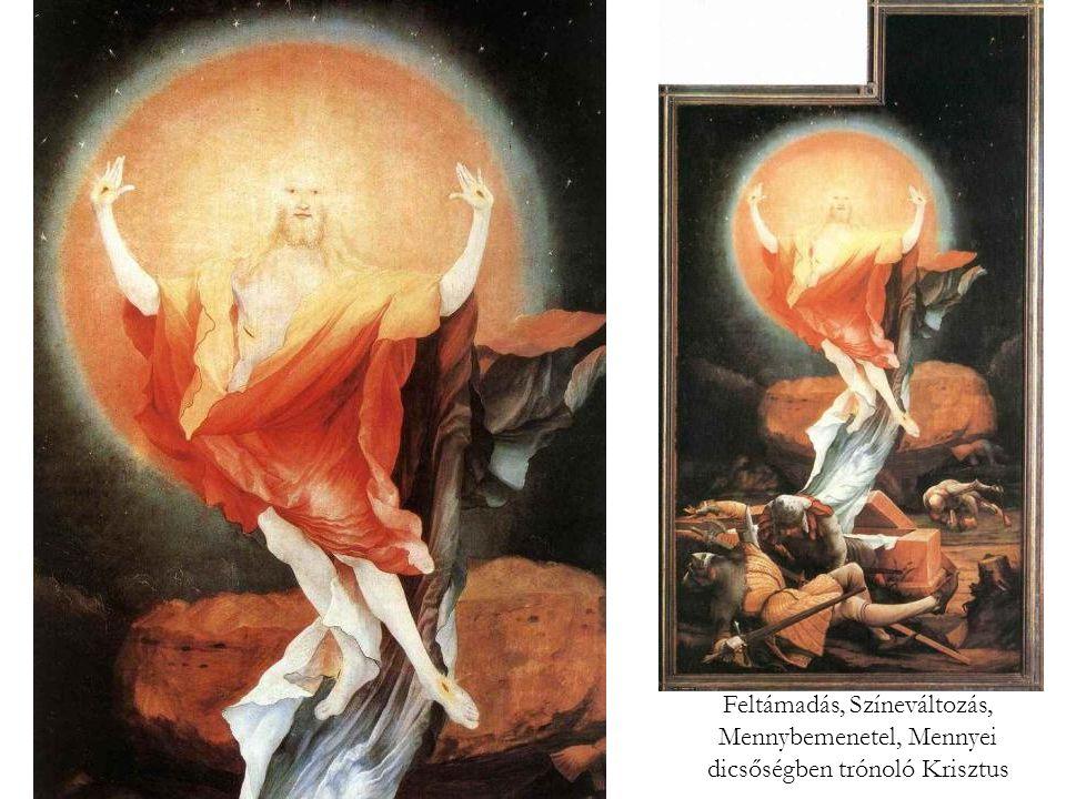 Feltámadás, Színeváltozás, Mennybemenetel, Mennyei dicsőségben trónoló Krisztus