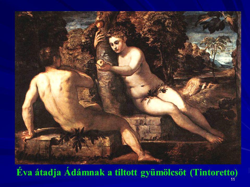 11 Éva átadja Ádámnak a tiltott gyümölcsöt (Tintoretto)