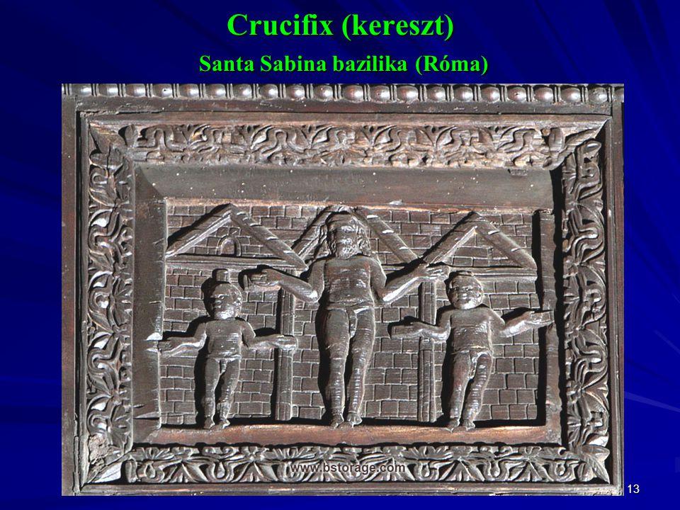 13 Crucifix (kereszt) Santa Sabina bazilika (Róma)