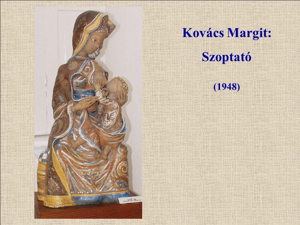 Kovács Margit: Szoptató (1948)
