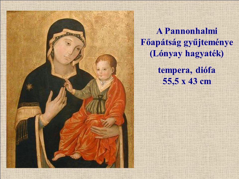 A Pannonhalmi Főapátság gyűjteménye (Lónyay hagyaték) tempera, diófa 55,5 x 43 cm