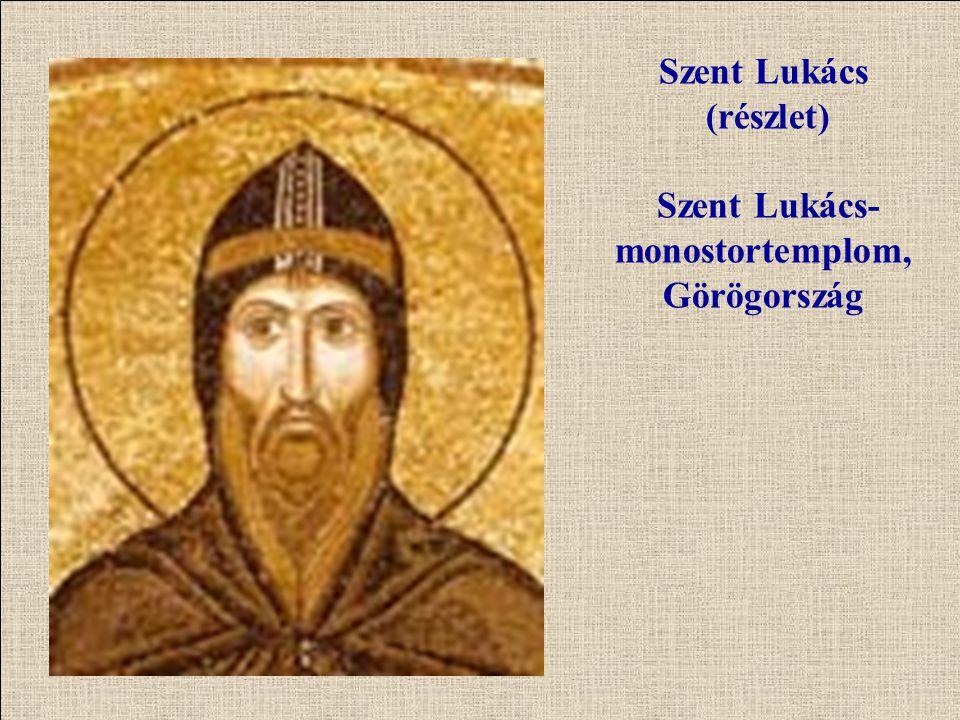 Szent Lukács (részlet) Szent Lukács- monostortemplom, Görögország