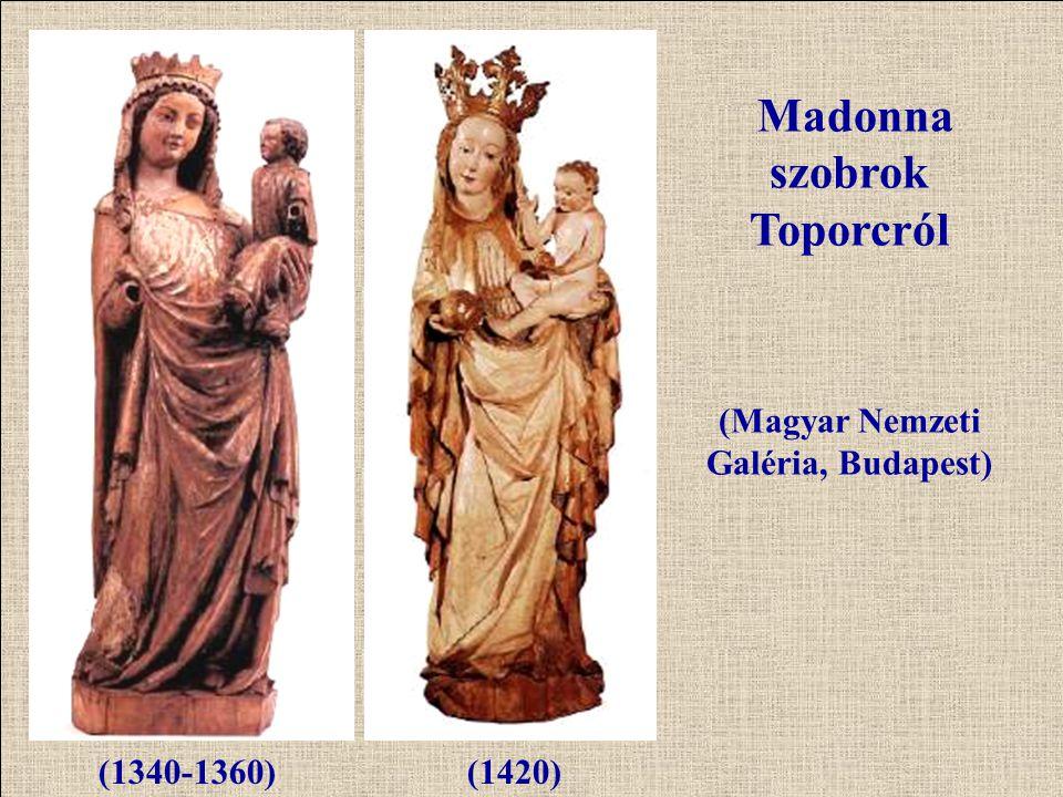 Madonna szobrok Toporcról (Magyar Nemzeti Galéria, Budapest) (1340-1360)(1420)