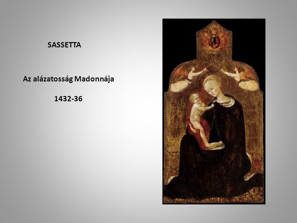 SASSETTA Az alázatosság Madonnája 1432-36