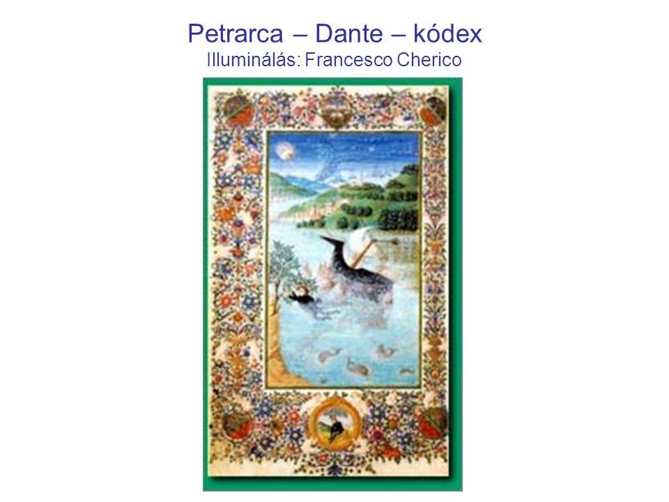 Petrarca – Dante – kódex Illuminálás: Francesco Cherico