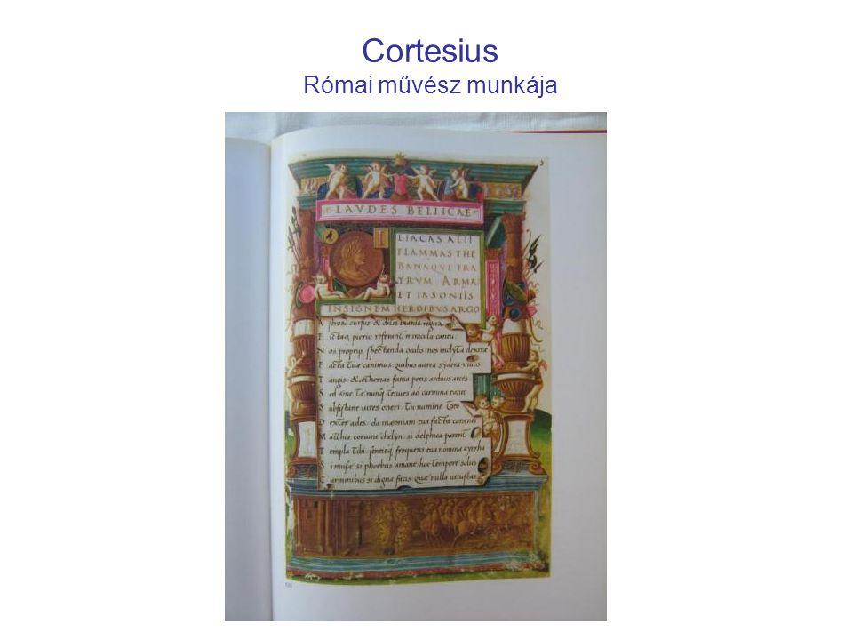Cortesius Római művész munkája