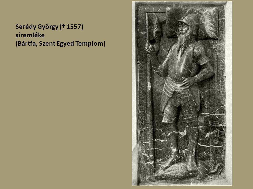 Oláh Miklós esztergomi érsek síremléke 1568 Vörös márvány, 263 x 133 cm (Szent Miklós-templom, Nagyszombat)