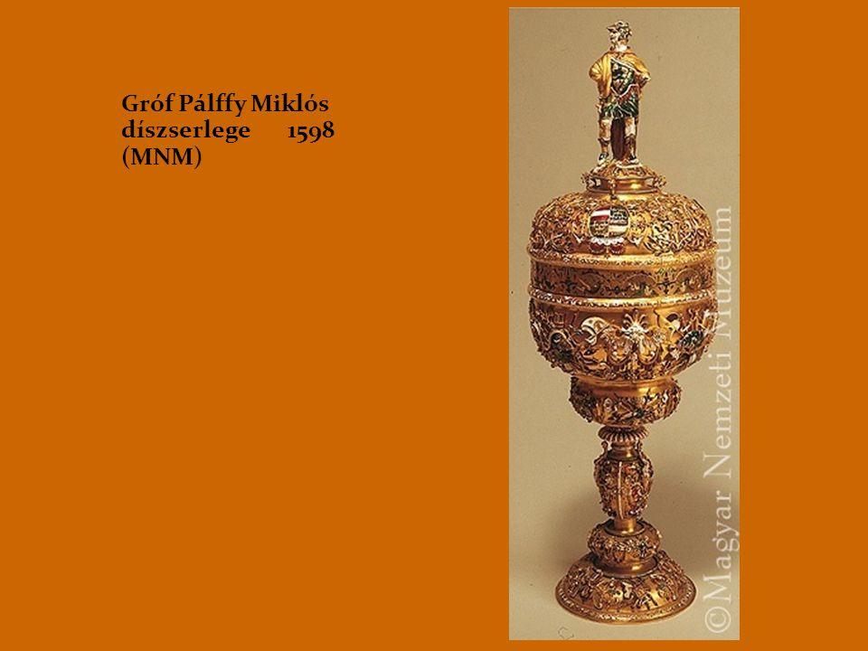 Gróf Pálffy Miklós díszserlege 1598 (MNM)
