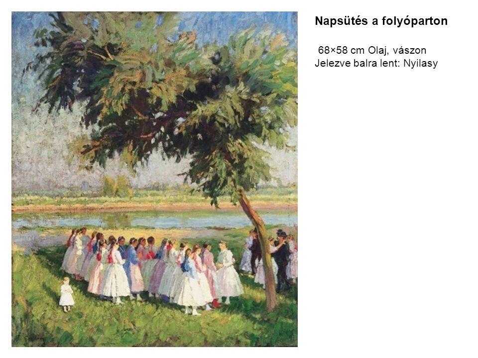 Napsütés a folyóparton 68×58 cm Olaj, vászon Jelezve balra lent: Nyilasy