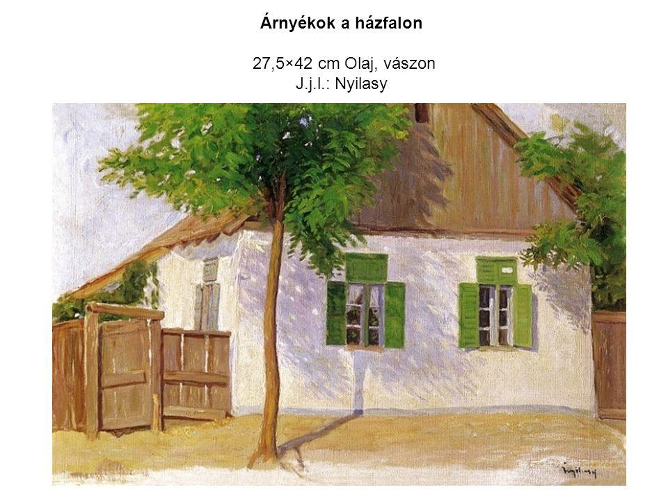 Árnyékok a házfalon 27,5×42 cm Olaj, vászon J.j.l.: Nyilasy