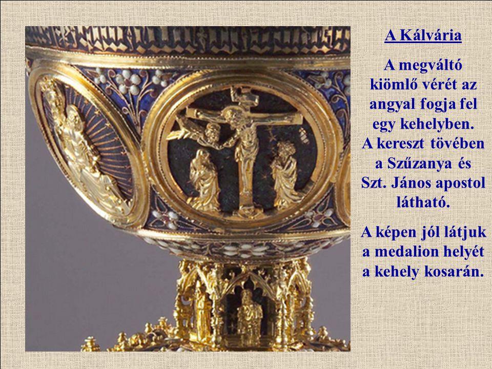 A Kálvária A megváltó kiömlő vérét az angyal fogja fel egy kehelyben. A kereszt tövében a Szűzanya és Szt. János apostol látható. A képen jól látjuk a
