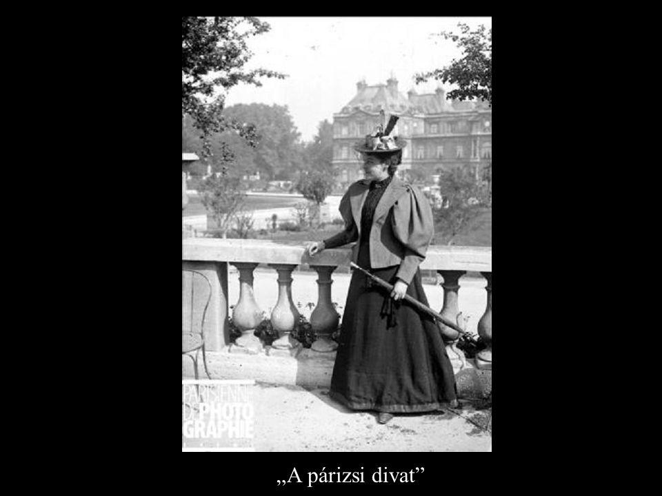 """""""A párizsi divat"""""""