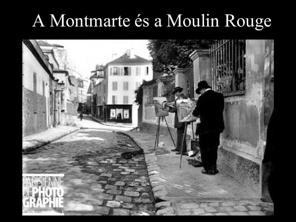 A Montmarte és a Moulin Rouge
