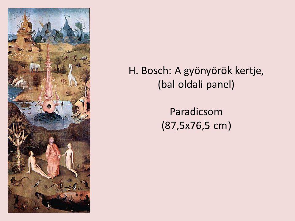 H. Bosch: A gyönyörök kertje, (bal oldali panel) Paradicsom (87,5x76,5 cm )