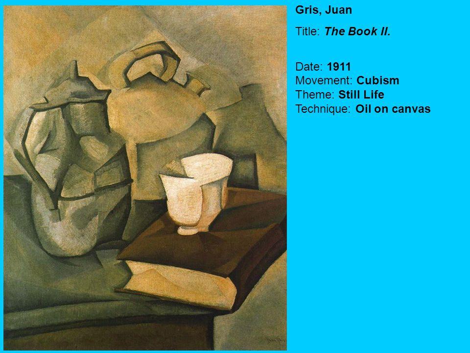 Gris, Juan Title: The Book II. Date: 1911 Movement: Cubism Theme: Still Life Technique: Oil on canvas