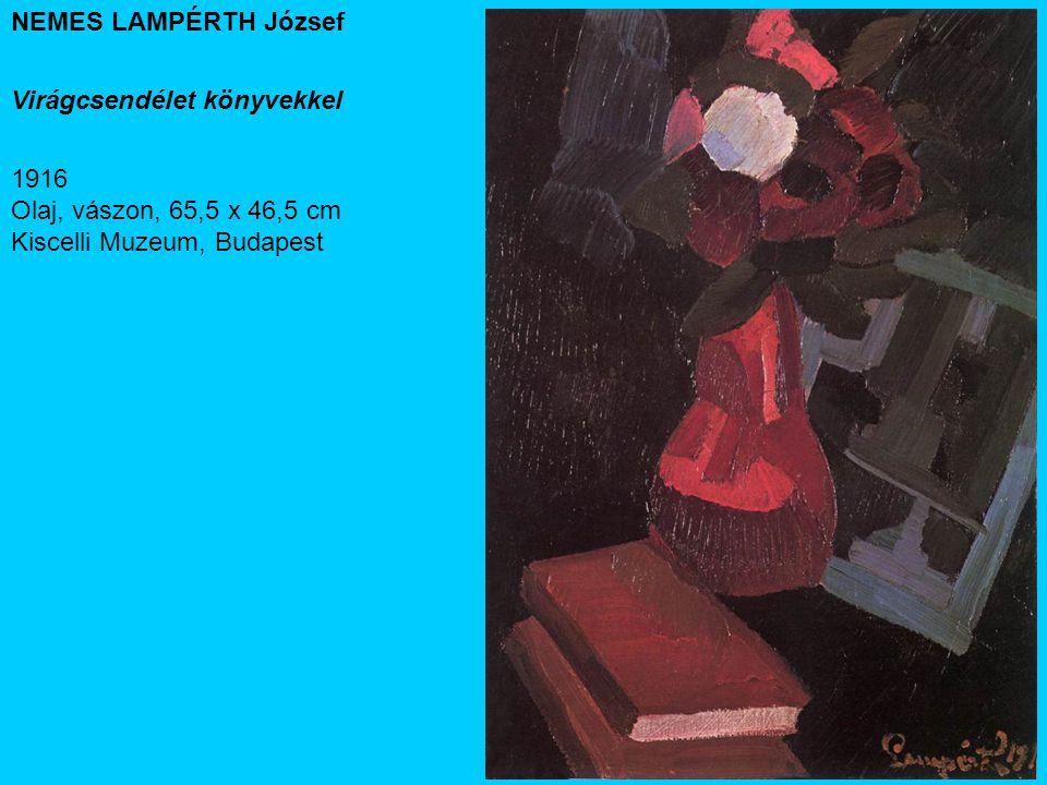 NEMES LAMPÉRTH József Virágcsendélet könyvekkel 1916 Olaj, vászon, 65,5 x 46,5 cm Kiscelli Muzeum, Budapest