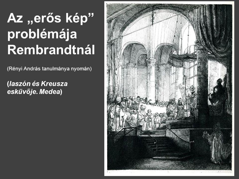 Rényi András nagy hatású Rembrandt-tanulmányát az 1648-as rézkarc-hidegtűhöz fűzi (178x239).