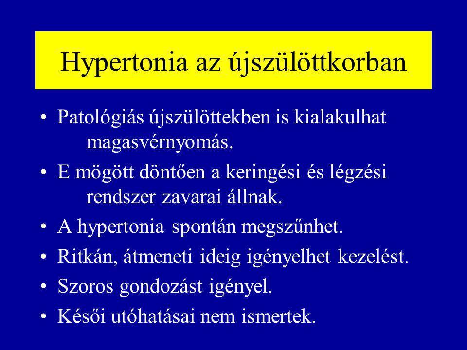 Hypertonia az újszülöttkorban Patológiás újszülöttekben is kialakulhat magasvérnyomás. E mögött döntően a keringési és légzési rendszer zavarai állnak