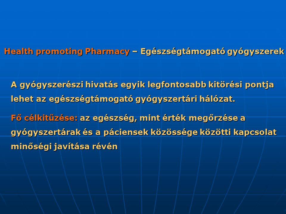 A gyógyszerészi hivatás egyik legfontosabb kitörési pontja lehet az egészségtámogató gyógyszertári hálózat.