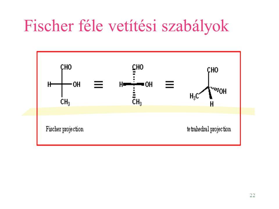 22 Fischer féle vetítési szabályok