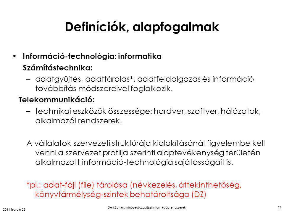 Példa Termékkövetés 2011 február 25. Déri Zoltán: minőségbiztosítási információs rendszerek#48