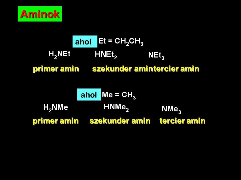17 Aminok primer amin szekunder amintercier amin ahol primer amin szekunder amin tercier amin