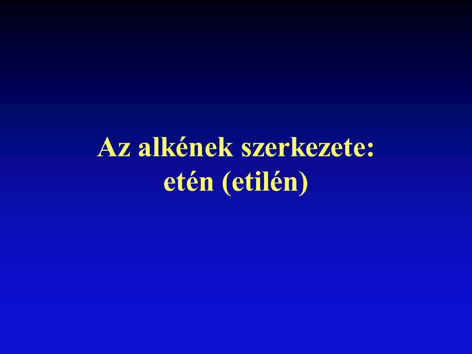 Az alkének szerkezete: etén (etilén)