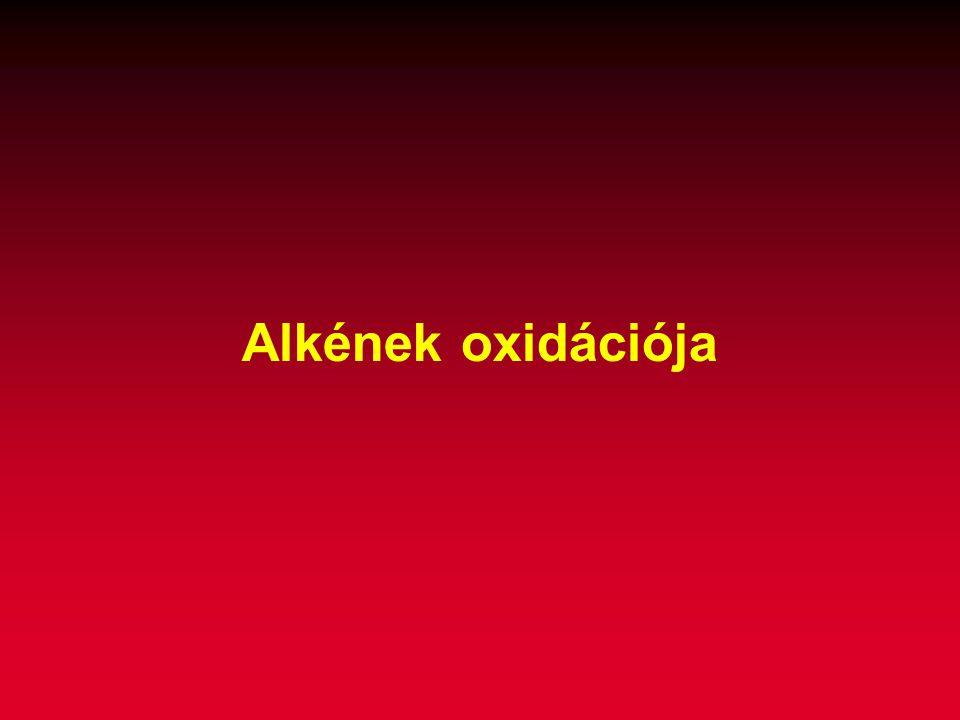Alkének oxidációja