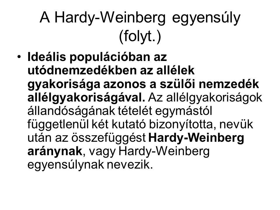 Megfelelnek-e az izlandi populációban talált allélgyakoriságok a Hardy-Weinberg egyensúlynak.