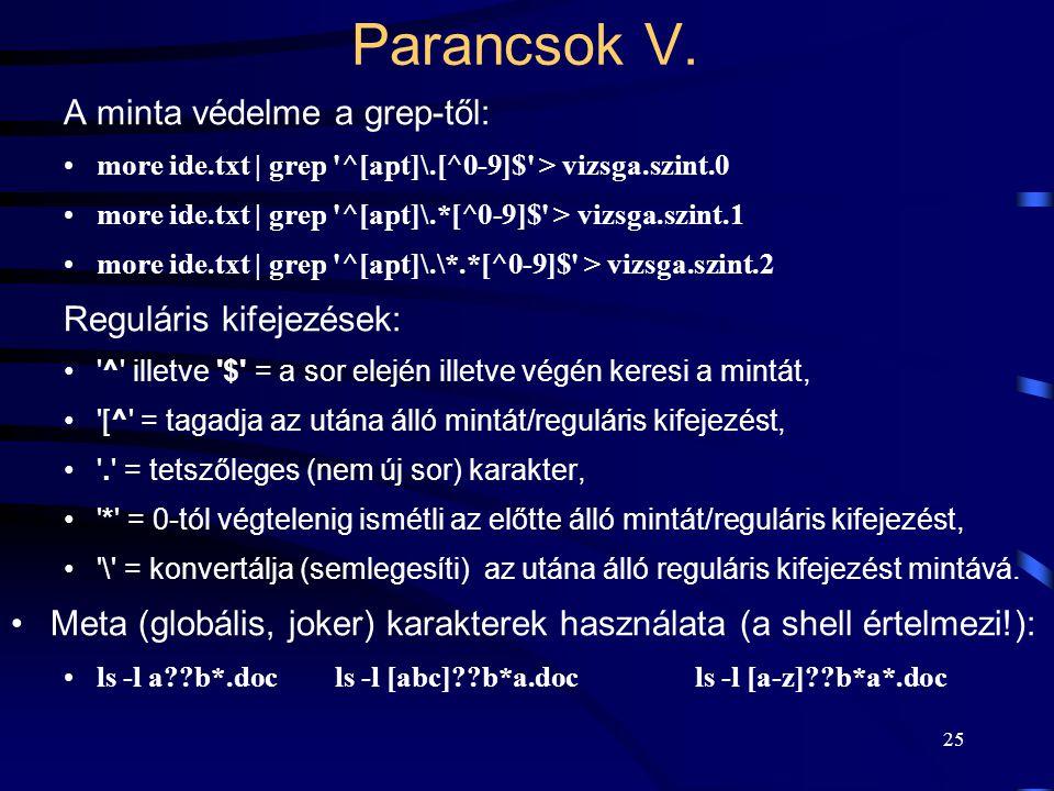 24 Parancsok IV.date: az aktuális dátum és idő kiíratása.