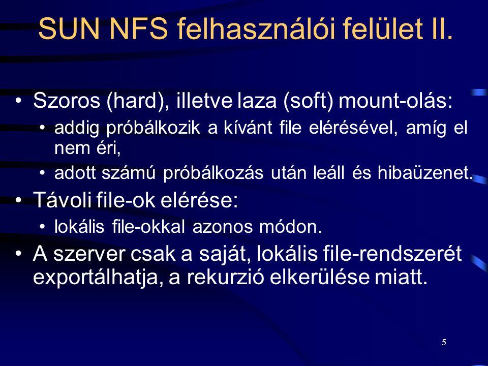 6 SUN NFS tervezőinek célkitűzései I.