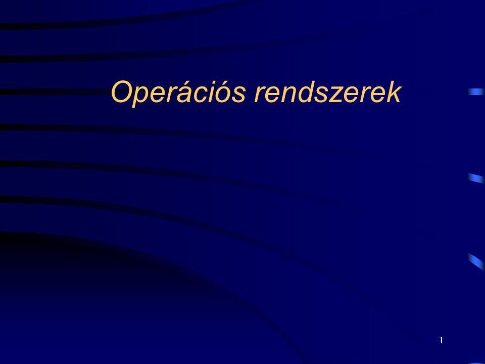 1 Operációs rendszerek