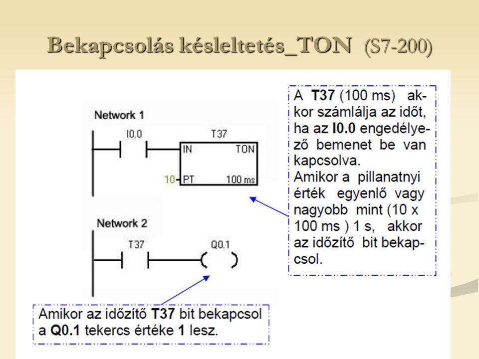 Bekapcsolás késleltetés_TON (S7-200)