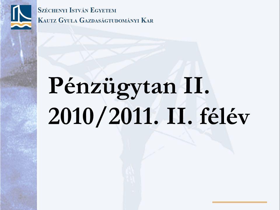 Pénzügytan II. 2010/2011. II. félév