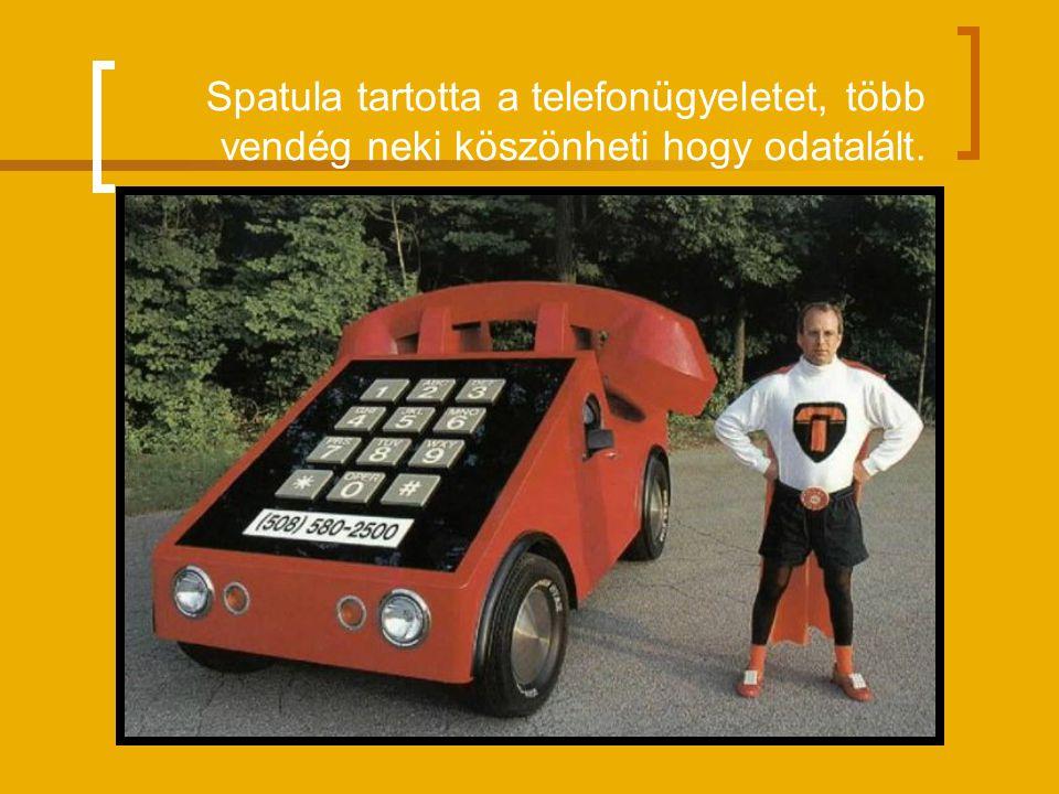Spatula tartotta a telefonügyeletet, több vendég neki köszönheti hogy odatalált.