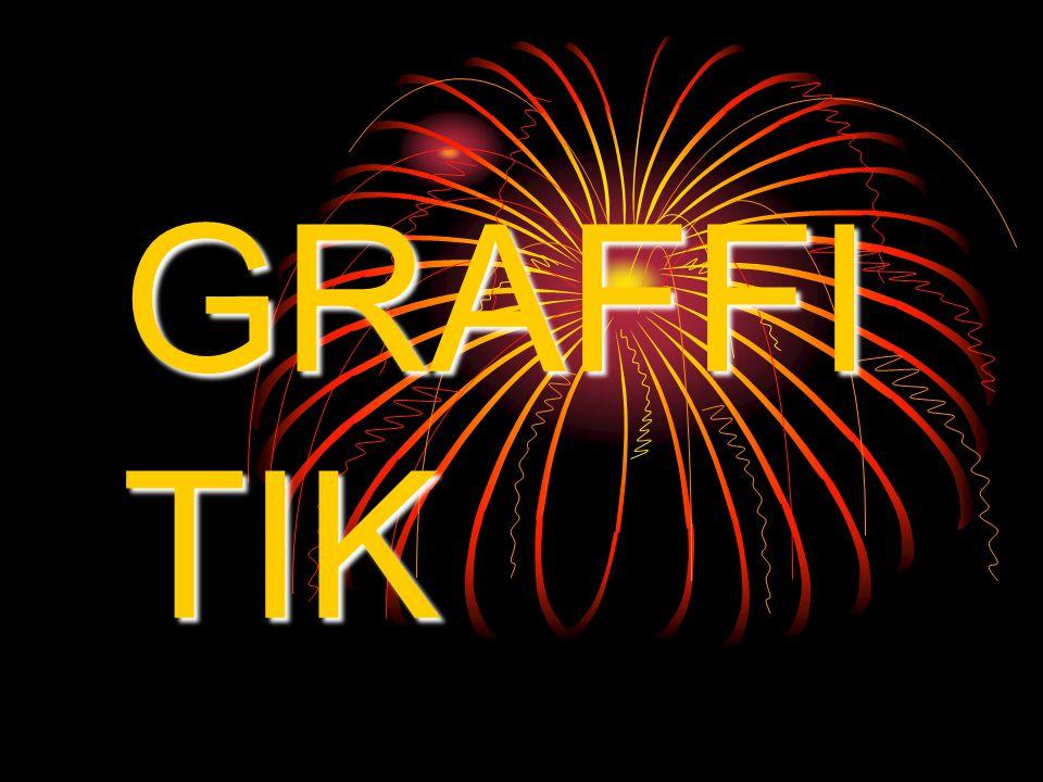 GRAFFI TIK