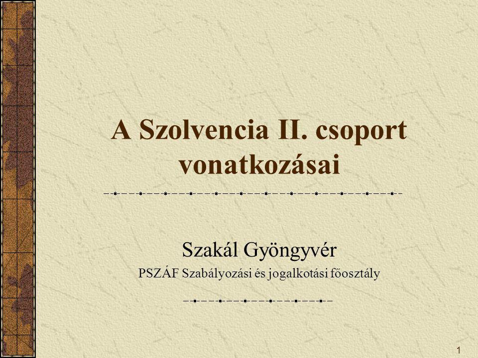 1 A Szolvencia II.