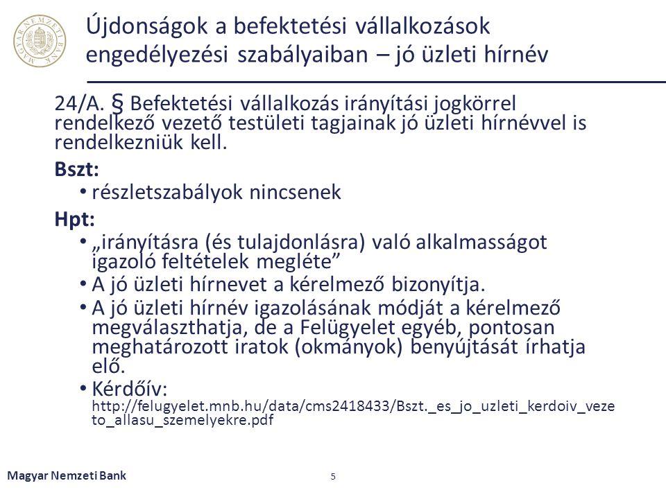 Újdonságok a befektetési vállalkozások engedélyezési szabályaiban – Összeférhetetlenségi szabályok 26/A.