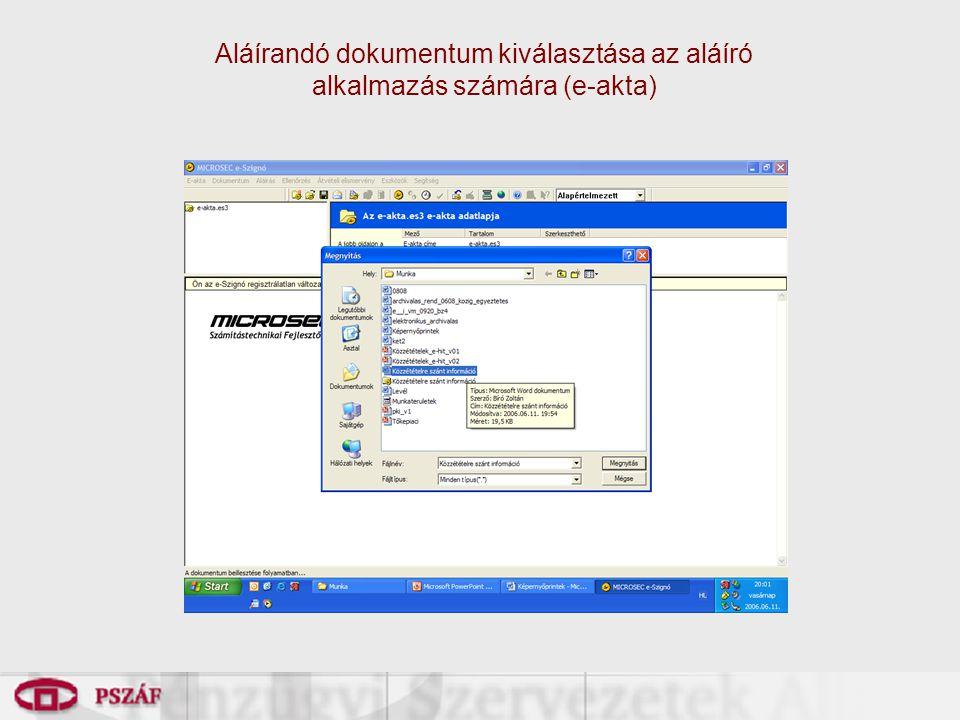 Aláírandó dokumentum kiválasztása az aláíró alkalmazás számára (e-akta)
