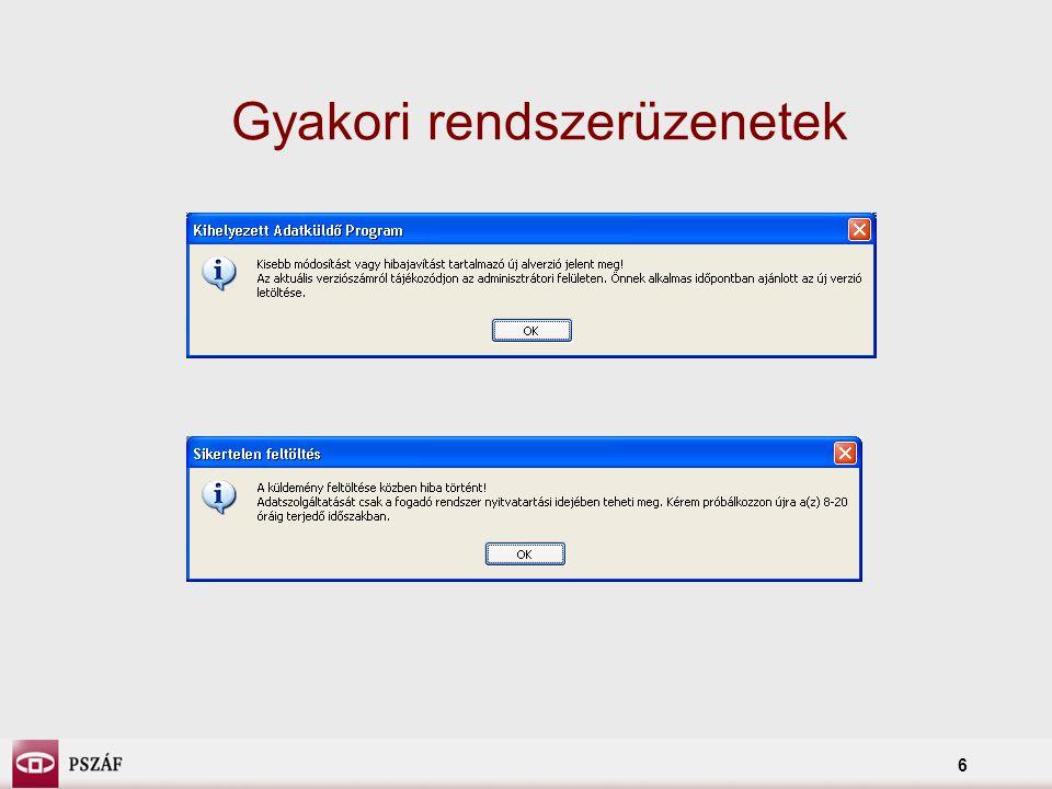 7 Elérhetőségek Technikai helpdesk elérhetősége: 452-36-30 valamint pszaf@mtm.callcenter.hu