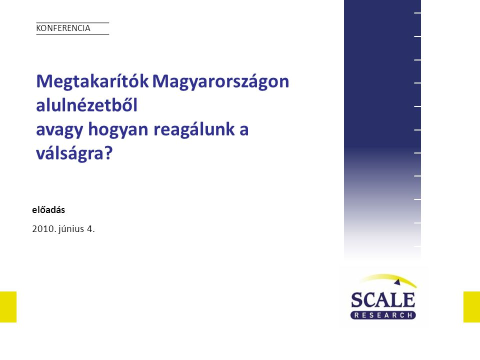 Megtakarítók Magyarországon alulnézetből avagy hogyan reagálunk a válságra.