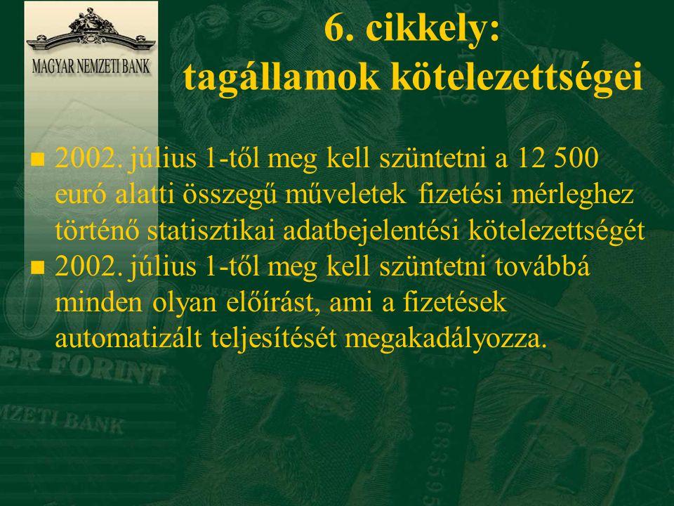 6. cikkely: tagállamok kötelezettségei n 2002.