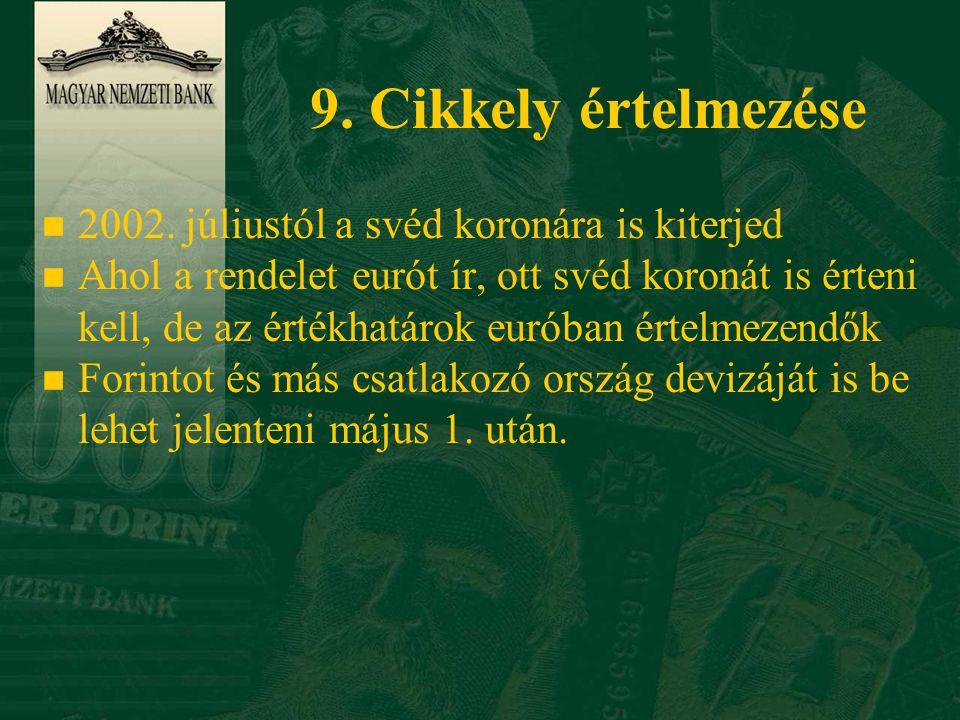 9. Cikkely értelmezése n 2002.