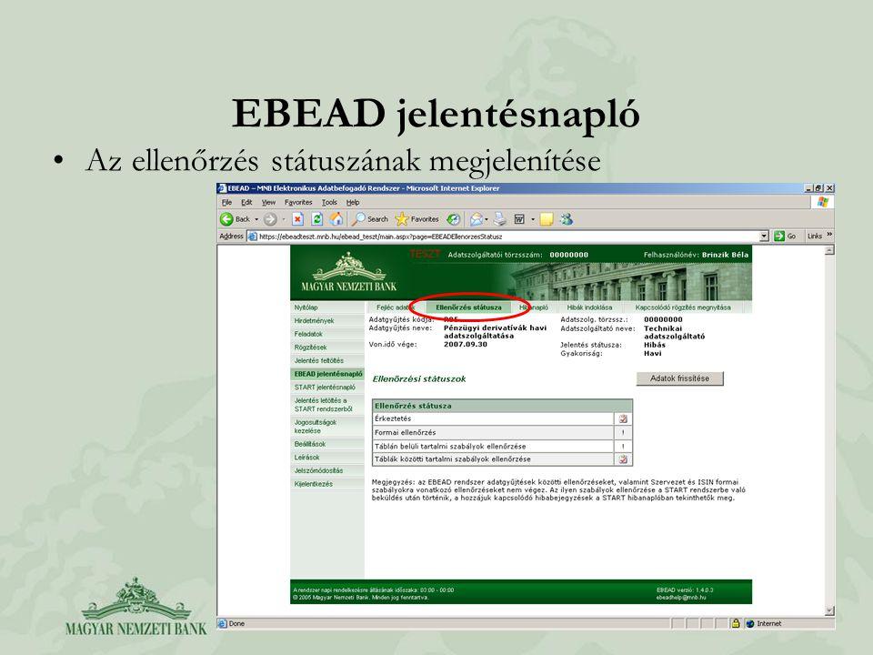 EBEAD jelentésnapló Az ellenőrzés státuszának megjelenítése