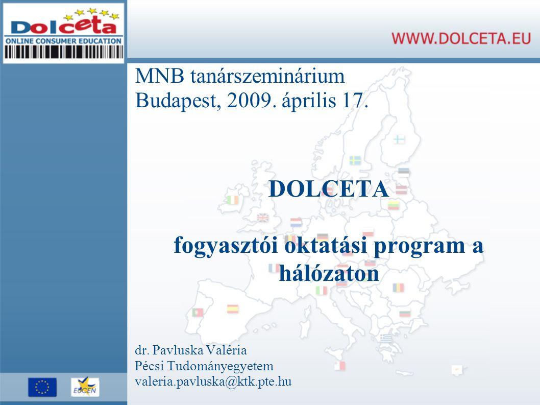 MNB tanárszeminárium Budapest, 2009. április 17.