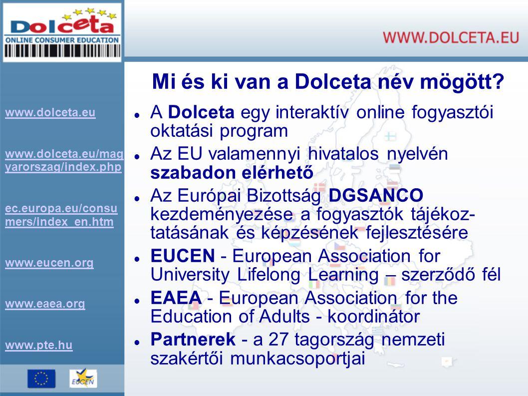 Mi és ki van a Dolceta név mögött.
