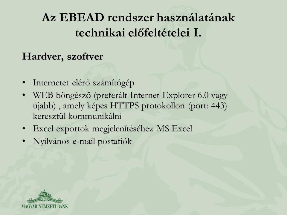 Az EBEAD rendszer használatának technikai előfeltételei I.